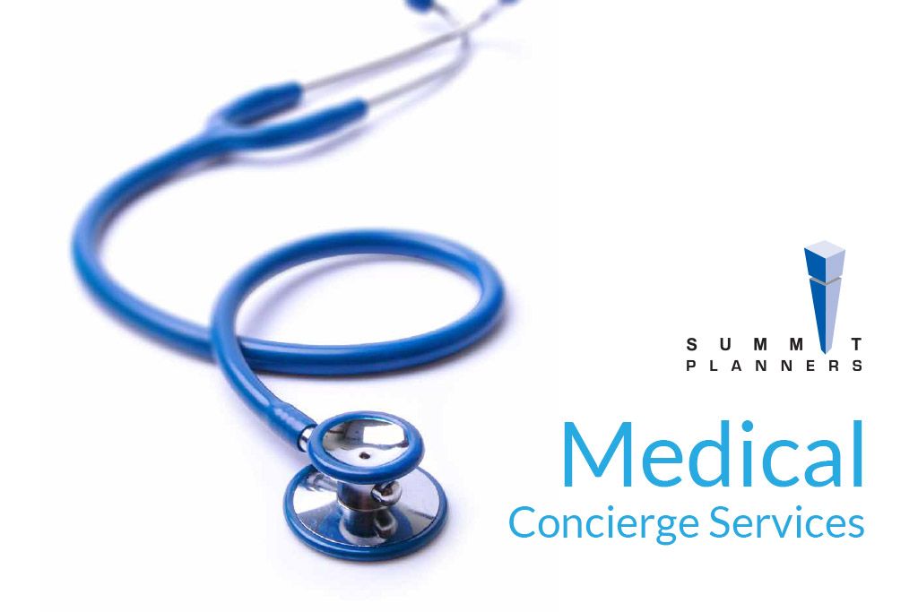 Introducing our new Medical Concierge Service - Summit Planners