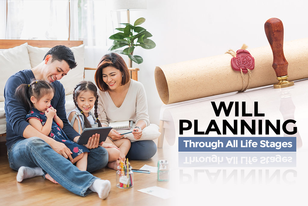 Will Planning Through All Life Stages